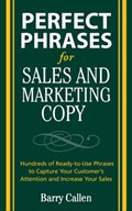 Perfect Phrases for Sales and Marketing Copy | Barry Callen |