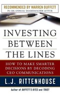 Investing Between the Lines: How to Make Smarter Decisions By Decoding CEO Communications | L.J. Rittenhouse |