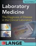 Laboratory Medicine Diagnosis of Disease in Clinical Laboratory 2/E | Michael Laposata |