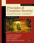 Principles of Computer Security Lab Manual, Fourth Edition   Vincent Nestler ; Keith Harrison ; Matthew Hirsch ; Wm. Arthur Conklin  