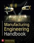 Manufacturing Engineering Handbook, Second Edition   Hwaiyu Geng  