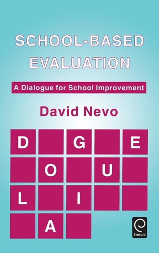School-based Evaluation
