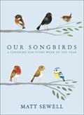 Our Songbirds   Matt Sewell  