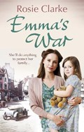 Emma's War | Rosie Clarke |