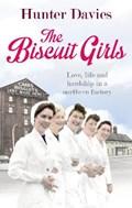 The Biscuit Girls | Hunter Davies |