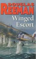 Winged Escort | Douglas Reeman |