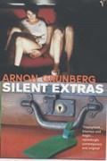 Silent Extras   Arnon Grunberg  
