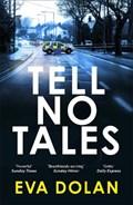 Tell No Tales | Eva Dolan |