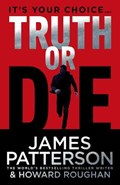 Truth or Die | James Patterson |