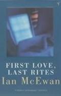 First Love, Last Rites | Ian McEwan |