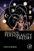 Religion in Personality Theory   Walborn, Frederick (glenville State College, Glenville, West Virginia, Usa)  