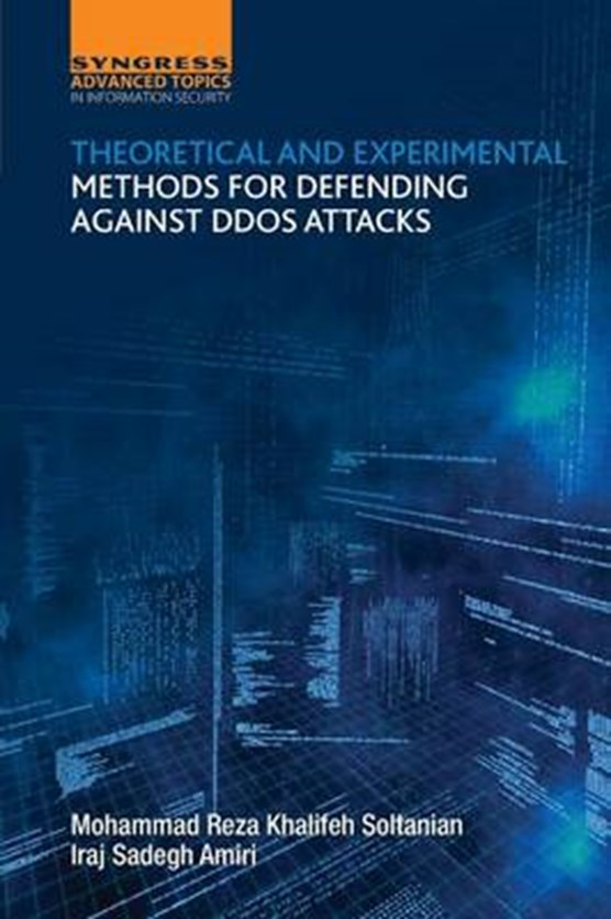 Theoretical and Experimental Methods for Defending Against DDoS Attacks