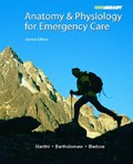 Anatomy & Physiology for Emergency Care   Frederic H. Martini  