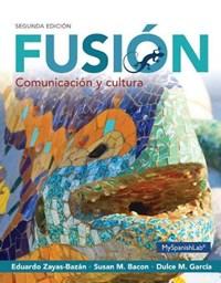 Fusion   Eduardo J. Zayas-Bazan ; Susan Bacon ; Dulce M. Garcia  