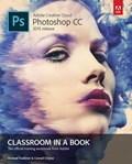 Adobe Photoshop CC Classroom in a Book (2015 release) | Faulkner, Andrew ; Chavez, Conrad |