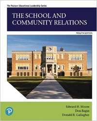 The School and Community Relations | Edward Moore ; Don Bagin ; Donald Gallagher |