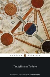 The Kabbalistic Tradition | Alan Unterman |