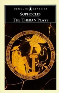 The Theban Plays | Sophocles |