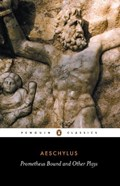 Prometheus Bound and Other Plays   Aeschylus  