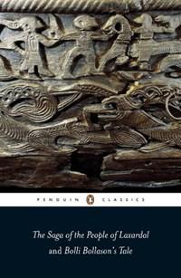 The Saga of the People of Laxardal and Bolli Bollason's Tale | Leifur Eiricksson ; Keneva Kunz |