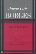 Selected Poems   Jorge Luis Borges  
