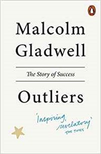 Outliers | Malcolm Gladwell |