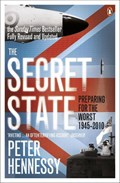 The Secret State   Peter Hennessy  