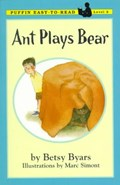 Ant Plays Bear | Betsy Cromer Byars |