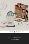 The Book of Tea   Kakuzo Okakura  