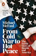 From Cold War to Hot Peace   Michael McFaul  