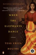When the Elephants Dance | Tess Uriza Holthe |