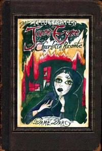 The Illustrated Jane Eyre   Dame Darcy  