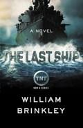 The Last Ship | William Brinkley |