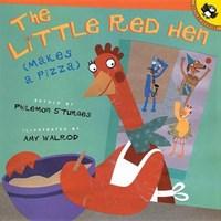 The Little Red Hen Makes a Pizza   Philomen Sturges  