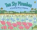 Ten Sly Piranhas   William Wise  