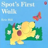 Spot's First Walk | Eric Hill |