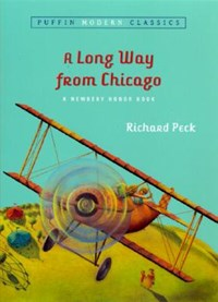 A Long Way from Chicago   Richard Peck  