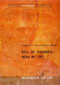 Roll of Thunder, Hear My Cry   Mildred D. Taylor  