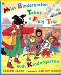 Miss Bindergarten Takes a Field Trip With Kindergarten | Joseph Slate |