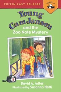 Young Cam Jansen and the Zoo Note Mystery | David A. Adler |
