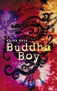 Buddha Boy | Kathe Koja |