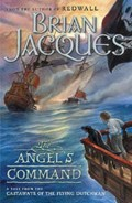 The Angel's Command   Brian Jacques  