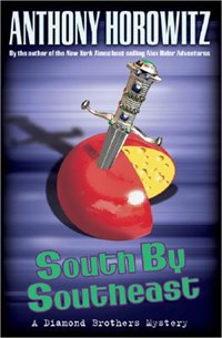 South by Southeast | Anthony Horowitz |