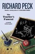 The Teacher's Funeral | Richard Peck |