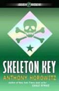 Skeleton Key   Anthony Horowitz  