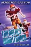 Emergency Quarterback | Rich Wallace |