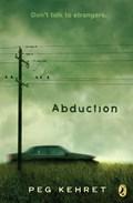 Abduction! | Peg Kehret |