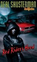 Red Rider's Hood | Neal Shusterman |
