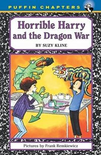 Horrible Harry and the Dragon War   Suzy Kline  