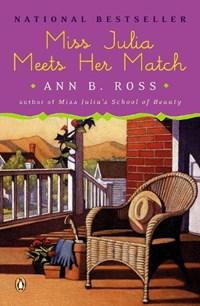 Miss Julia Meets Her Match   Ann B. Ross  